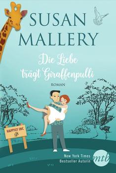 Die Liebe trägt Giraffenpulli - Susan Mallery  [Taschenbuch]