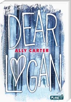 Dear Logan - Ally Carter  [Taschenbuch]