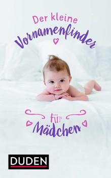 Der kleine Vornamenfinder für Mädchen.. 2000 Vornamen und ihre Bedeutung - Volker Kohlheim  [Gebundene Ausgabe]