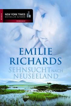 Sehnsucht nach Neuseeland - Emilie Richards