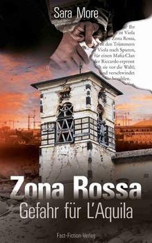 Zona Rossa. Gefahr für L'Aquila - Sara More  [Taschenbuch]