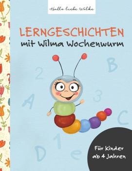 Lerngeschichten. mit Wilma Wochenwurm - Susanne Bohne  [Taschenbuch]
