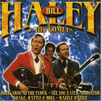 Bill & His Comets Haley - Rock Around the Clock