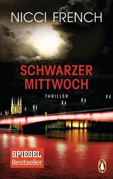 Schwarzer Mittwoch. Thriller - Ein neuer Fall für Frieda Klein Bd.3 - Nicci French  [Taschenbuch]