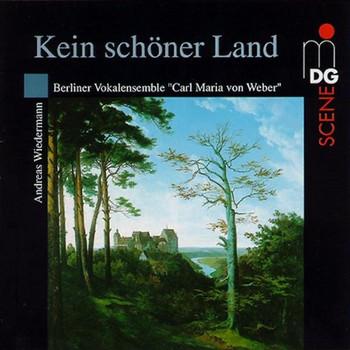 Berlin.Vokalens.C.M.V.Weber - Kein Schöner Land