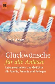 Glückwünsche für alle Anlässe - Birgit Adam
