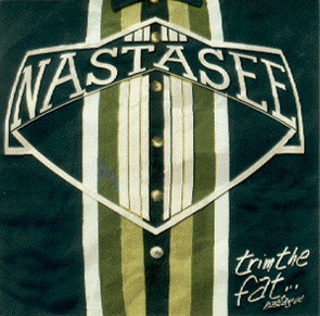 Nastasee - Trim the Fat
