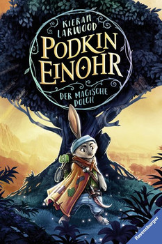 Podkin Einohr, Band 1: Der magische Dolch - Kieran Larwood  [Gebundene Ausgabe]