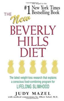 The New Beverly Hills Diet: A 365-day Program for Lifelong Slimhood - Mazel, Judy