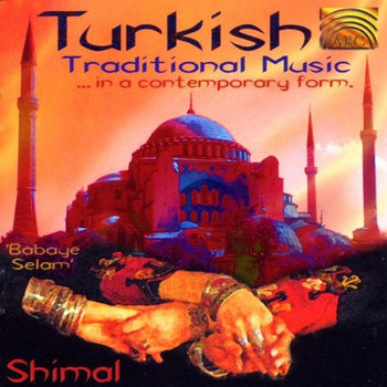 Shimal - Turkish Traditional Music in a