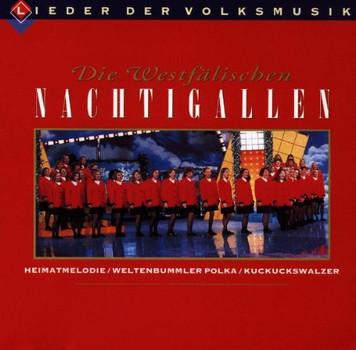 die Westfälischen Nachtigallen - Lieder der Volksmusik