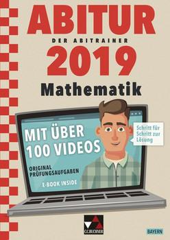 Der Abitrainer / Der Abitrainer Mathe Bayern 2019. mit über 100 Erklärvideos - Thomas David Stotko  [Taschenbuch]