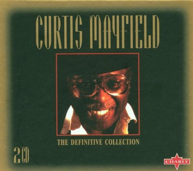 Curtis Mayfield - Definitive Collection