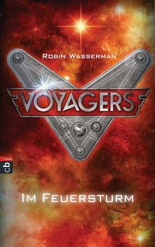 Voyagers - Im Feuersturm - Robin Wasserman  [Gebundene Ausgabe]