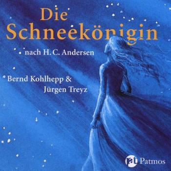 Bernd & Treyz,Jürgen Kohlhepp - Die Schneekönigin