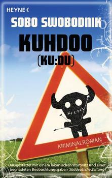 Kuhdoo: Roman: Ploteks fünfter Fall - Sobo Swobodnik