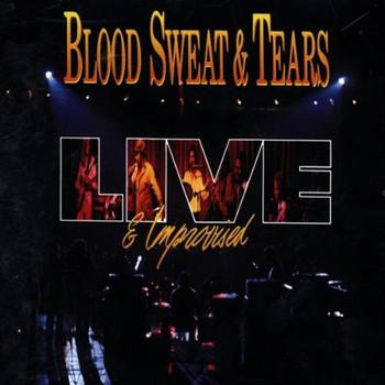 Sweat & Tears Blood - Blood Sweat & Tears in