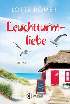 Leuchtturmliebe - Lotte Römer  [Taschenbuch]