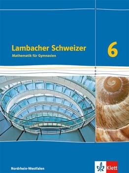 Lambacher Schweizer - Ausgabe Nordrhein-Westfalen (2016) / Schülerbuch 6. Schuljahr [Gebundene Ausgabe]
