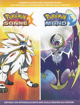 Pokémon Sonne / Pokémon Mond: Das offizielle Lösungsbuch für die Alola-Region [Taschenbuch, inkl. Poster]