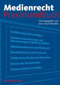 Medienrecht. Praxishandbuch [Gebundene Ausgabe]