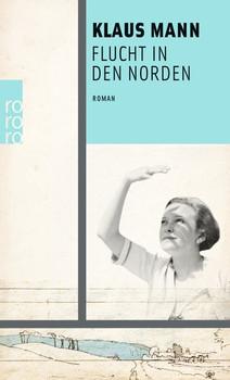 Flucht in den Norden - Klaus Mann  [Taschenbuch]