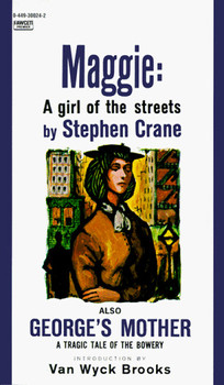 Maggie: A Girl of the Streets (Fawcett Premier Book) - Crane, Stephen