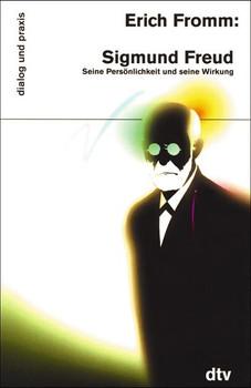 Sigmund Freud - Erich Fromm