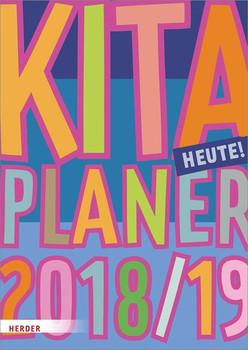 Kita-Planer 2018/2019. Heute! [Taschenbuch]