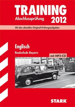 Training Abschlussprüfung Realschule Bayern  Englisch, mit CD
