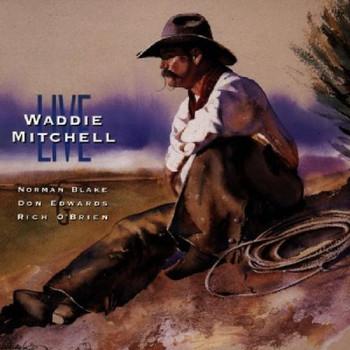 Waddie Mitchell - Live-Blake,Edwards,O'Brien