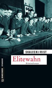 Elitewahn. Der 2. Fall für Malie Abendroth und Lioba Hanfstängl - Biggi Rist  [Taschenbuch]