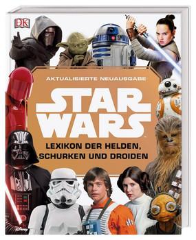 Star Wars™ Lexikon der Helden, Schurken und Droiden. Aktualisierte Neuausgabe - Elizabeth Dowsett  [Gebundene Ausgabe]
