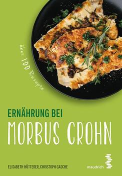 Ernährung bei Morbus Crohn - Christoph Gasche  [Taschenbuch]