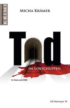 Tod im Lokschuppen - Micha Krämer