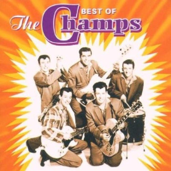 the Champs - Best of the Champs