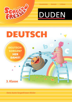 Sorgenfresser Deutsch 3. Klasse: Deutschsorgen? Her damit! - Ulrike Holzwarth-Raether