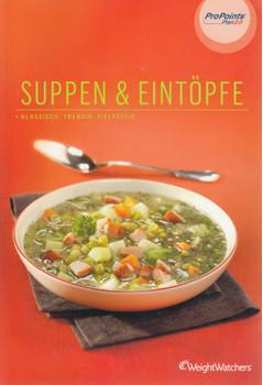 Suppen & Eintöpfe: Klassisch, Trendig, Vielfältig mit ProPoints® Plan 2.0 [Broschiert]