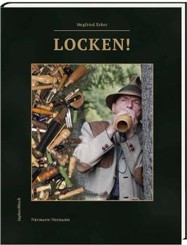 Locken! - Siegfried Erker [Gebundene Ausgabe]