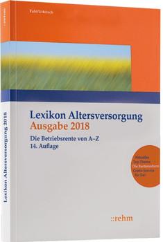 Lexikon Altersversorgung 2018. Die Betriebsrente von A-Z - Christian Urbitsch  [Taschenbuch]