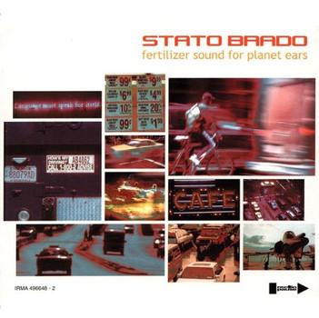 Stato Brado - Fertilizer Sound for Planet Ea