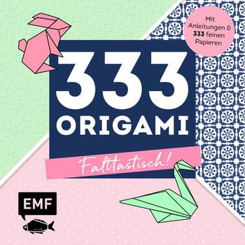 333 Origami – Falttastisch!. Mit Anleitungen und 333 feinen Origamipapieren - Birgit Ebbert  [Taschenbuch]