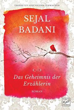 Das Geheimnis der Erzählerin - Sejal Badani  [Taschenbuch]