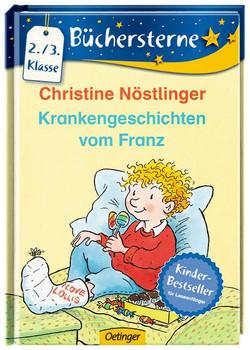 Krankengeschichten vom Franz - Nöstlinger, Christine
