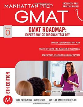 GMAT Roadmap: Expert Advice Through Test Day - Manhattan Prep, -