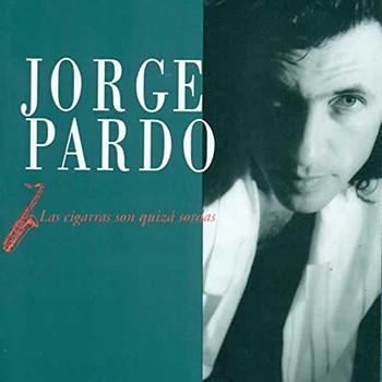 Jorge Pardo - La Cigarras Son Quiza Sordas