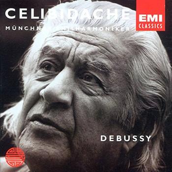 Sergiu Celibidache - First Authorized Edition Vol. 1: Debussy