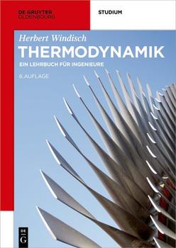 Thermodynamik. Ein Lehrbuch für Ingenieure - Herbert Windisch [Taschenbuch]