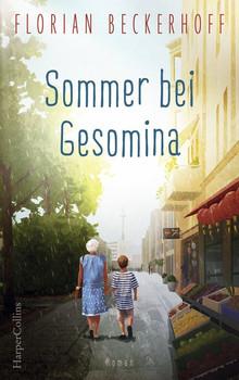 Sommer bei Gesomina - Florian Beckerhoff  [Gebundene Ausgabe]