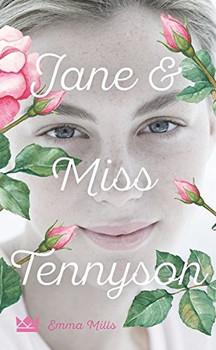 Jane & Miss Tennyson - Emma Mills [Gebundene Ausgabe]